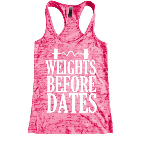 Weights Before Dates Burnout Racerback Tank - Workout tank Women's Exercise Motivation for the Gym