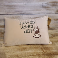 Just an udder day Throw Pillow Cover