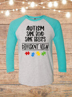 Autism Same Road Same Bricks Different View Raglan T-Shirt