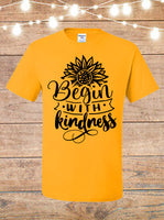 Begin With Kindness Sunflower T-Shirt