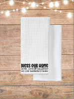 Bless Our Home With Love and Laughter And Inappropriate Humor Kitchen Towel