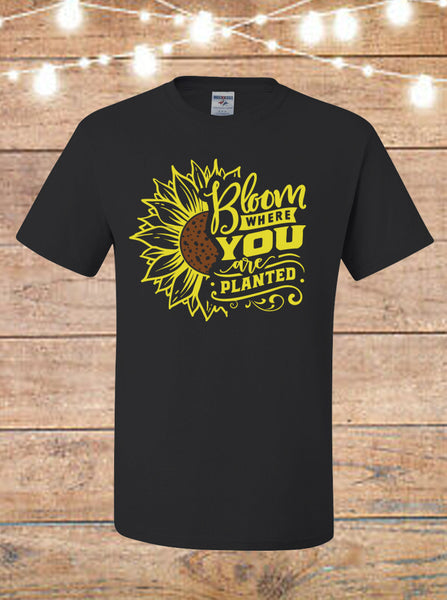 Bloom Where You Are Planted Sunflower Black T-Shirt