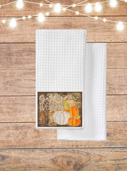 Gather Together Thanksgiving Kitchen Towel