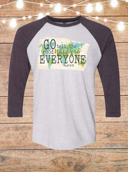 Go Tell The Good News To Everyone Raglan T-Shirt
