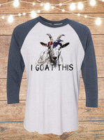 I Goat This Raglan T-Shirt