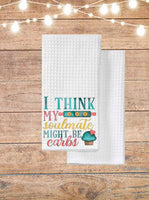 I Think My Soulmate Might Be Carbs Kitchen Towel