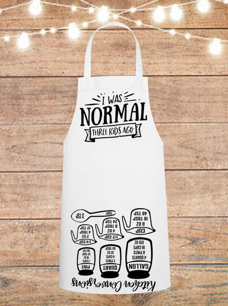 I Was Normal Three Kids Ago Cheat Sheet Apron