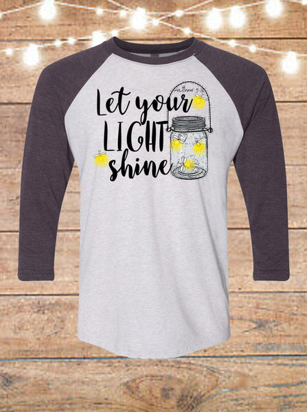 Let Your Light Shine Raglan T-Shirt