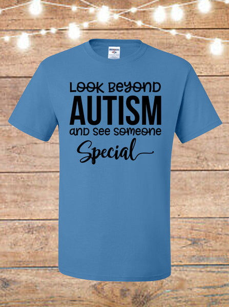 Look Beyond Autism And See Someone Special T-Shirt