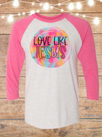 Love Like Jesus Raglan T-Shirt
