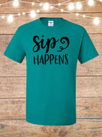 Sip Happens T-Shirt
