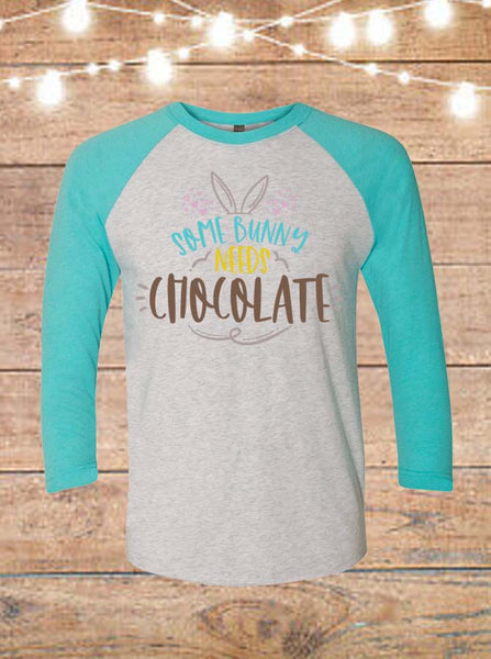 Some Bunny Needs Chocolate Raglan T-Shirt