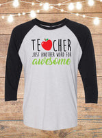 Teacher Just Another Word For Awesome Raglan T-Shirt