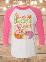 Thankful Grateful And Blessed Raglan T-Shirt