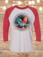 The Rooster May Crow But The Hen Delivers The Goods Raglan T-Shirt