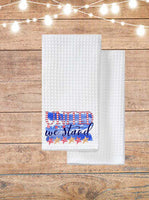 United We Stand Kitchen Towel