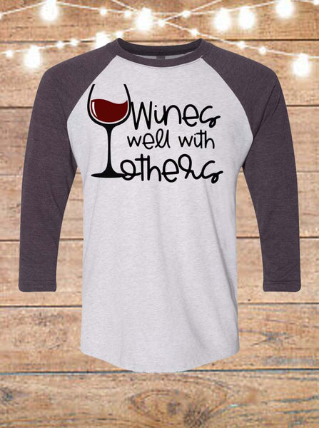 Wines Well With Others Raglan T-Shirt
