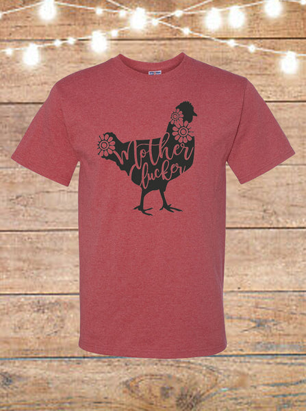 Mother Clucker Chicken T-shirt