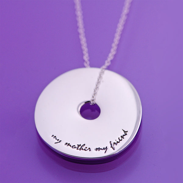 My Mother, My Friend Sterling Silver Necklace
