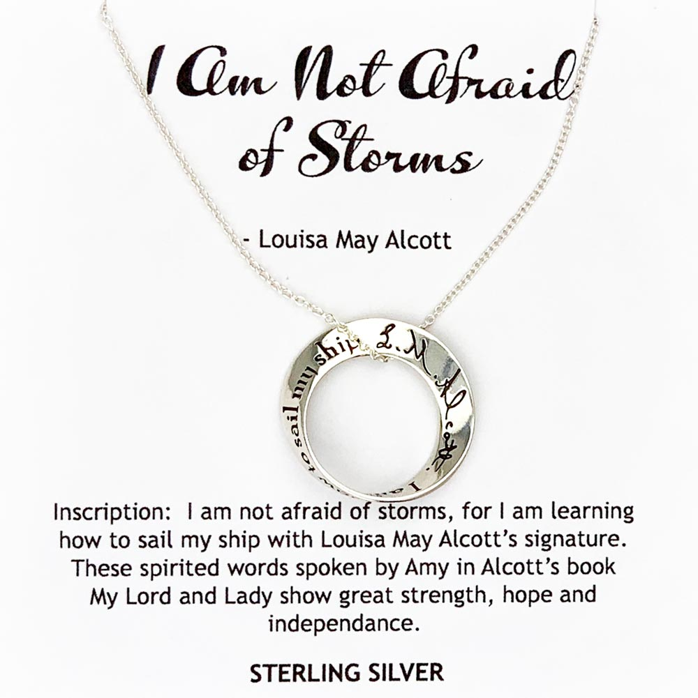 I Am Not Afraid of Storms - Louisa May Alcott