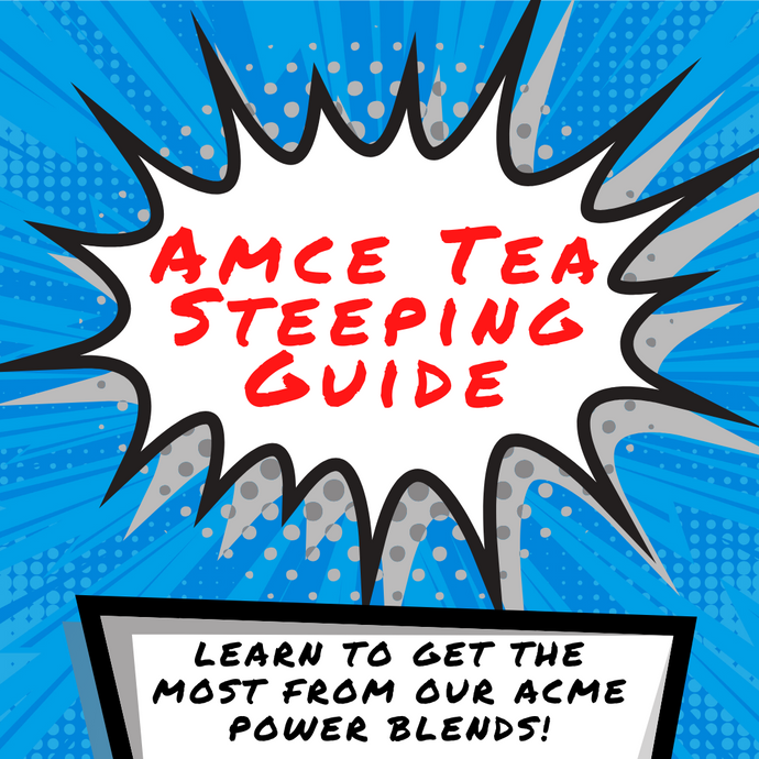 How to Brew Acme Tea
