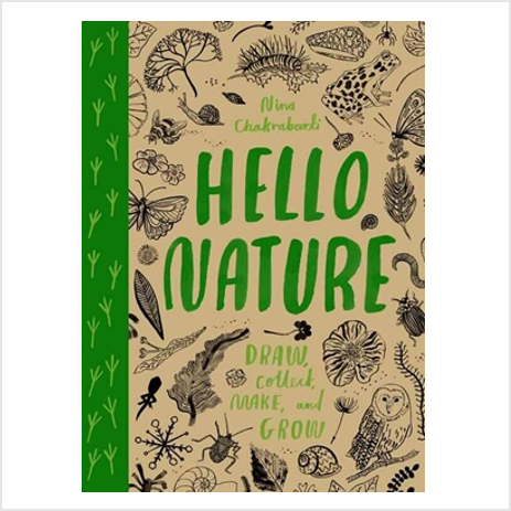 Book - Hello Nature - Draw, Collect, Make and Grow