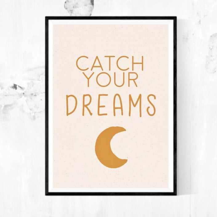 A4 Print - Catch Your Dreams