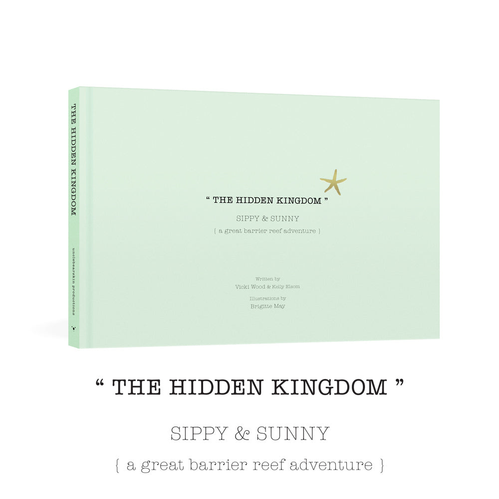 THE HIDDEN KINGDOM - Sippy & Sunny - A Great Barrier Reef Adventure