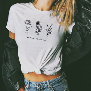 No Rain, No Flowers T-Shirt | Women Casual Tees