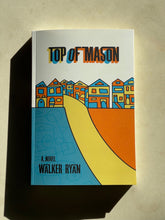 Load image into Gallery viewer, Top of Mason by Walker Ryan