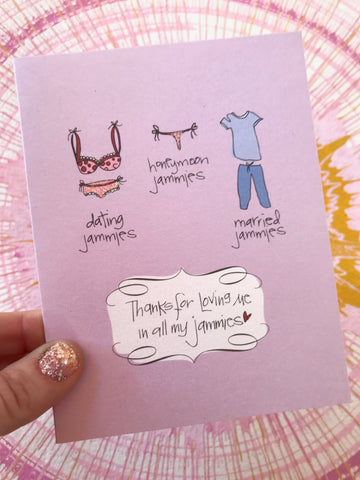 Thanks For Loving Me... Jammies Card
