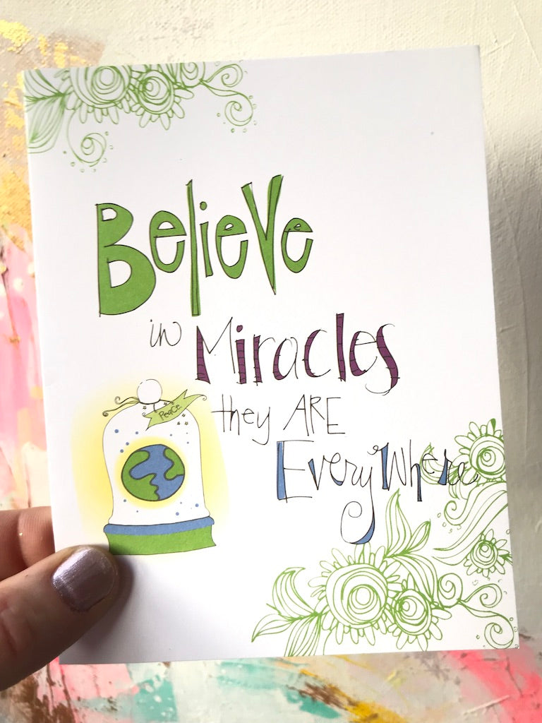 Believe in Miracles, They are Everywhere.