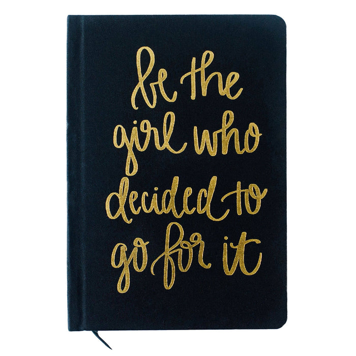 Be The Girl Who Decided To Go For It Black and Gold Fabric Journal