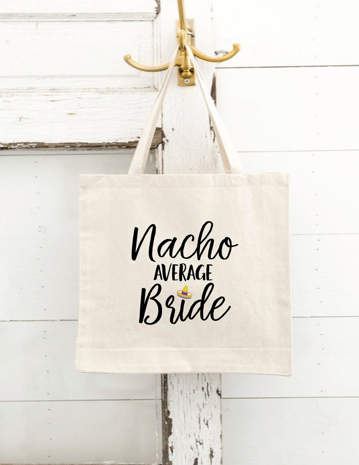 TOTE BAGS, Nacho Average Bride, Canvas Tote Bag, Bride Tote Bag, Fiesta bachelorette, Beach Bachelorette