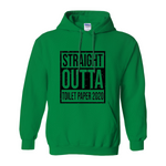 Straight Outta Toilet Paper 2020 | Hoodie Glidan