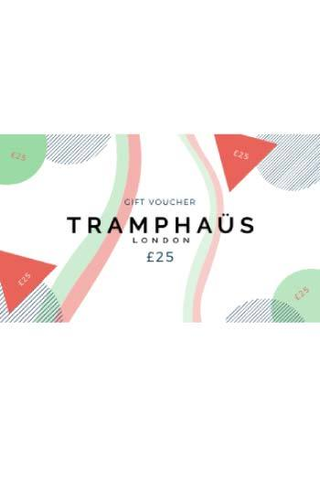 £25 TRAMPHAÜS E-Gift Card - TRAMPHAÜS LONDON