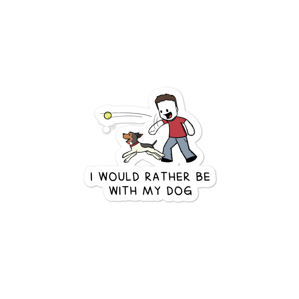 with my dog sticker
