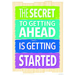 The Secret To Getting Ahead Inspire U Poster - Supplies by Teachers