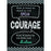 Courage Poster - Supplies by Teachers