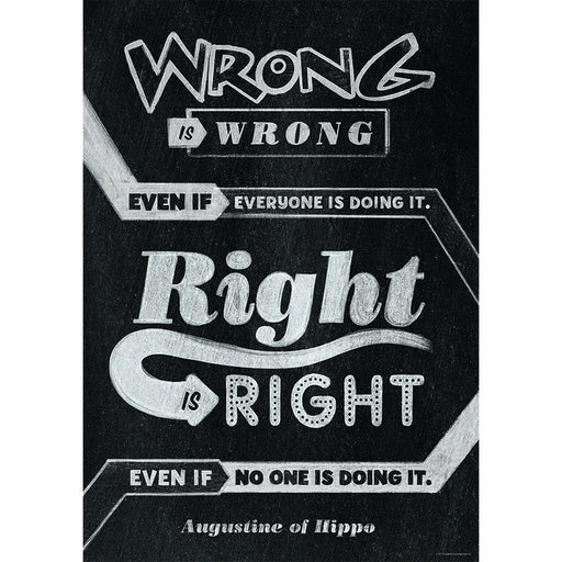 Wrong Is Wrong Even If Poster - Supplies by Teachers