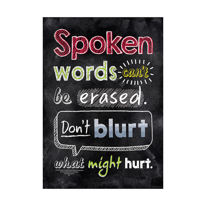 Spoken Words Cant Be Erased Inspire U Poster - Supplies by Teachers
