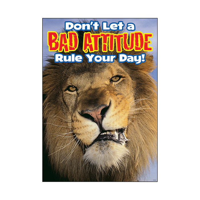 Poster Dont Let A Bad Attitude Rule Your Day Argus