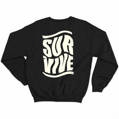 Survive Sweatshirt