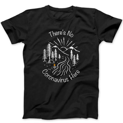 No Coronavirus Here T-Shirt