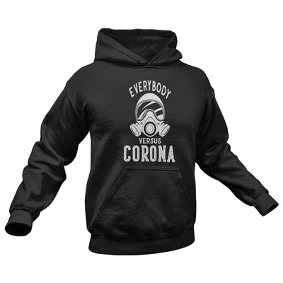 Everybody vs Coronavirus Hoodie