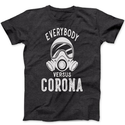 Everybody VS COVID-19 T-Shirt