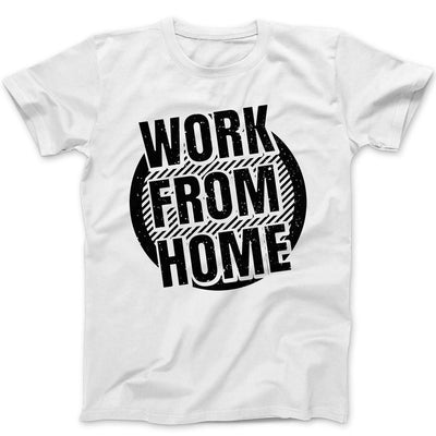 Work From Home Tee-Shirt