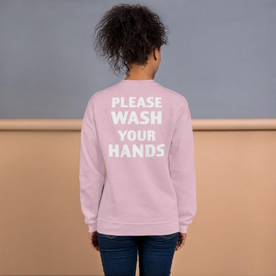 Please Wash Your Hands Women's Sweatshirt