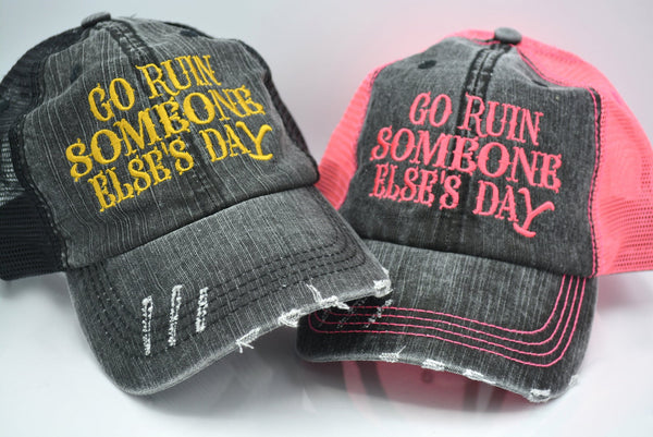 Beth Dutton Go Ruin Someone Else's Day Trucker Hat