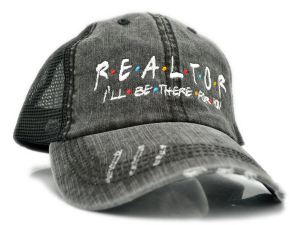Realtor - I'll Be There For You - Friends Themed Trucker Hat